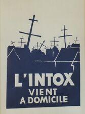 """""""L'INTOX VIENT A DOMICILE / MAI 68"""" Affichette entoilée TCHOU Editeur"""