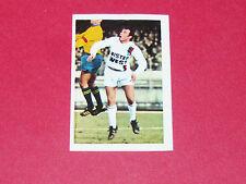 69 MIHAJLOVIC OLYMPIQUE LYON OL GERLAND AGEDUCATIFS FOOTBALL 1972-1973 PANINI
