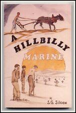 A HILLBILLY MARINE ~ Scarce WWII USMC memoir - U.S. Marine Corps 2nd Div Saipan