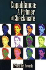 Schach  Frisco Del Rosario - Capablanca: A Primer of Checkmate - NEU - Chess