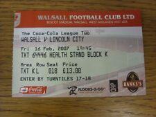 16/02/2007 Ticket: Walsall v Lincoln City  . Bobfrankandelvis [Footy Progs] offe