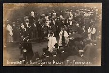 Selby Abbey - Reopening the Nave, The Procession -  real photographic postcard