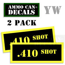 410 SHOT Ammo Can Box Decal Sticker Set bullet ARMY Gun safety Hunt 2 pack YW