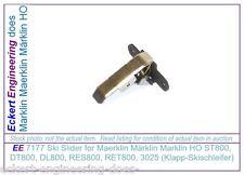 EE 7177 New Ski Slider for Maerklin Märklin Marklin HO ST800, DT800, DL800, 3025