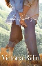 NEW - Until I Found You by Bylin, Victoria
