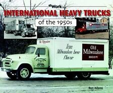 International Heavy Trucks of the 1950s [At Work]