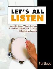 Let's All Listen: Songs for Group Work in Settings That Include Students with Le