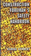 The Construction Foreman's Safety Handbook by George S. Kennedy (1996, Paperback