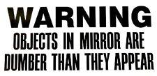 Warning - Window sticker Car/RV/ATV/Truck/Hunting/Outdoor Vinyl Decal