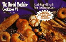 The Bread Machine Cookbook VI: Hand-Shaped Breads from the Dough Cycle (Nitty Gr