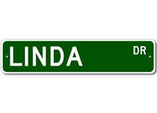 LINDA Street Sign - Personalized Last Name Signs