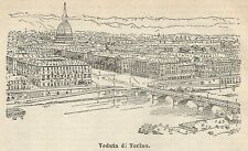 A2972 Torino - Veduta - Xilografia - Stampa Antica del 1910 - Engraving