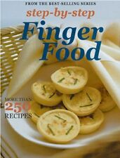 Step by Step Finger Food: More than 250 Recipes (S