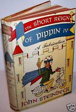 The Short Reign of Pippin IV-John Steinbeck - FIRST ED.