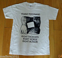 FRANZ FERDINAND RIGHT THOUGHTS RIGHT WORDS RIGHT ACTION T SHIRT LARGE NEW
