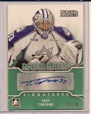 TROY TIMPANO 15-16 LEAF ITG HEROES & PROSPECTS PROSPECT SIGNATURE AUTO /30