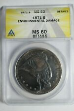 1871 Seated Silver Dollar ANACS MS60 Details