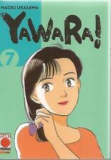 YAWARA! N° 7 - Naoki Urasawa - PLANET MANGA - panini comics - NUOVO - D5