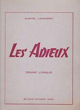 Partition Marcel Landowski, Les Adieux