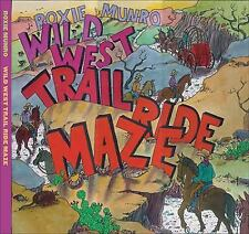 Wild West Trail Ride Maze, Roxie Munro, Good Book