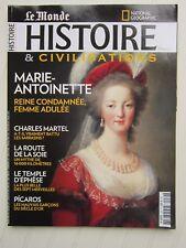 Le Monde HISTOIRE  N° 32 /Marie-Antoinette/Charles Martel/route de la soie/