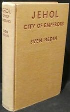 Hedin, Sven.  Gehol, City of Emperors.  First Edition, 5th Printing.