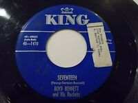 Boyd Bennett & His Rockets Seventeen / Little Ole You-All 45 1955 Vinyl Record