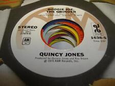 UNPLAYED NM! Jazz / Funk 45 QUINCY JONES Boogie Joe, The Grinder on A&M