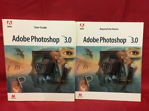 Adobe Photoshop 3.0 Mac User Guide plus 3.0 Beyond the Basic