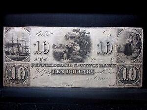 18XX $10 OBSOLETE BANK-NOTE ✪ PENNSYLVANIA SAVINGS BANK ✪ PHILADELPHIA◢TRUSTED◣