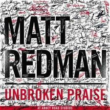 matt Redman - Unbroken Praise neue CD