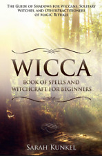 Wicca - Book of Spells and Witchcraft for Beginners ✅P.D.F✅ + 2 BOOKS GIFT 🔥✅