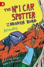 The No. 1 Car Spotter and the Broken Road by Atinuke (Paperback, 2015)