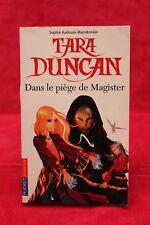 Tara Duncan - Dans le piège de Magister - Sophie AUDOUIN-MAMIKONIAN - Occasion