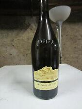 1 bouteille de La Cuve du Pépé 2005 de Jean-François Ganevat. Très rare.