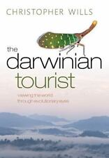 NEW The Darwinian Tourist: Viewing the Wor.. 9780199584383 by Wills, Christopher