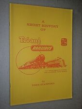 A SHORT HISTORY OF TRI-ANG RAILWAYS OO/HO GAUGE MODEL TRAINS. TONY STANFORD.