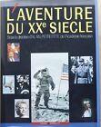 C1 Peyrefitte L AVENTURE DU XXe SIECLE Le Figaro GRAND FORMAT Relie ILLUSTRE