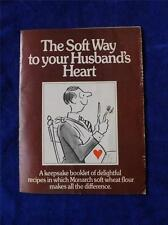 MONARCH SOFT WHEAT FLOUR RECIPE BOOKLET THE SOFT WAY TO YOUR HUSBANDS HEART