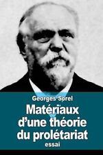 Matériaux d'une Théorie du Prolétariat by Georges Sorel (2015, Paperback)
