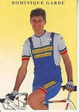 CYCLISME carte cycliste DOMINIQUE GARDE équipe CASTORAMA  1991