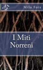 I Miti Norreni by Mila Fois (2014, Paperback)