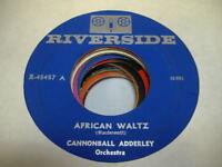 Jazz Funk 45 CANNONBALL ADDERLY African Waltz on Riverside