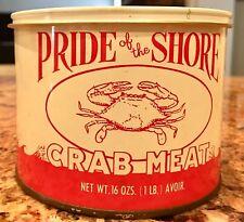 VTG Pride Of The Shore Crabmeat TIN CAN CRAB Onancock VA Virginia -Not Oyster