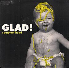 DISCO 45 Giri                   Spaghetti Head - Glad!