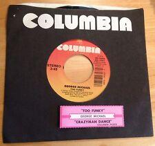 George Michael 45 Too Funky / Crazyman Dance  w/ts  EX to NM