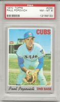1970 TOPPS #258 PAUL POPOVICH, PSA 8 NM-MT, CHICAGO CUBS, NICELY CENTERED L@@K !