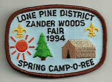 BSA LONE PINE District Zander Woods Fair 1994 Spring Camp-o-ree Patch V4
