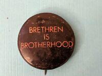 Vintage Brethren is brotherhood Pinback Button Pin Rare!