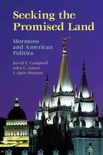 Seeking the Promised Land: Mormons and American Politics (Cambridge Studies in S